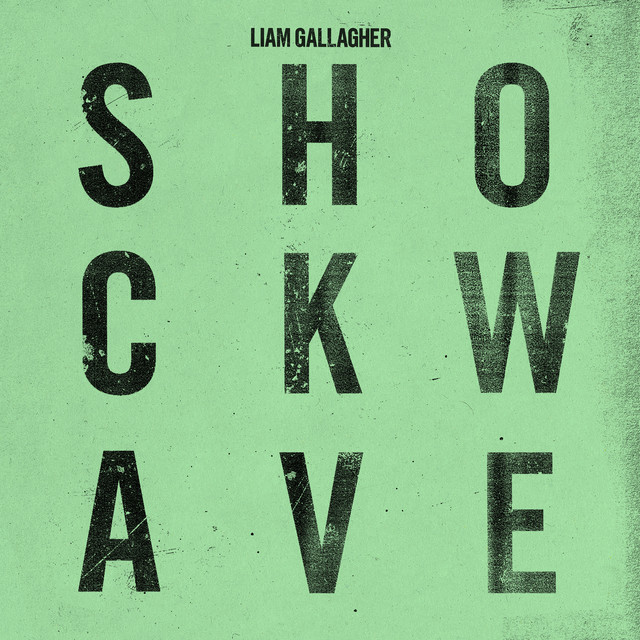 The album cover for Shockwave by Liam Gallagher
