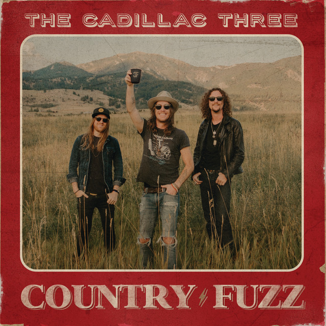 The album cover for COUNTRY FUZZ by The Cadillac Three