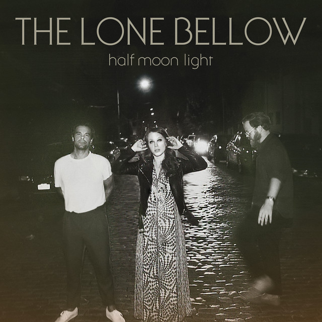 The album cover for Half Moon Light by The Lone Bellow
