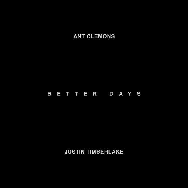 Better Days (feat. Justin Timberlake)