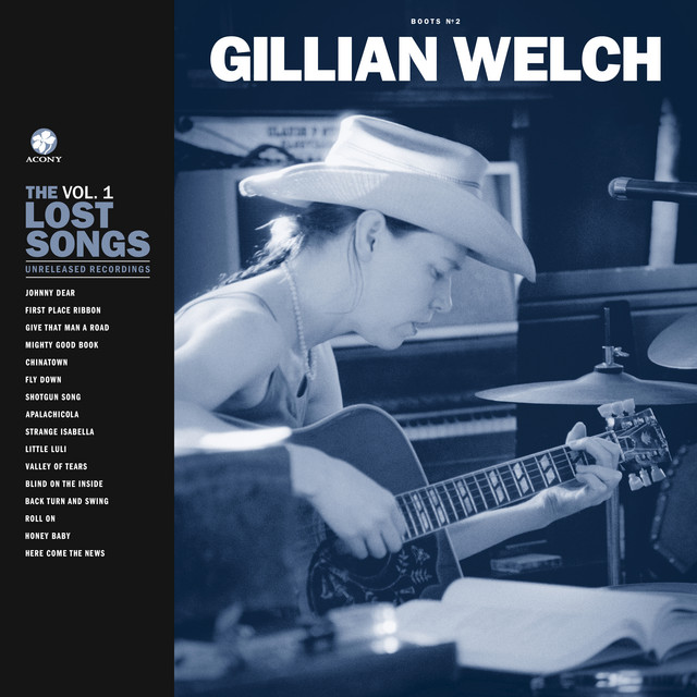 The album cover for Boots No. 2: The Lost Songs, Vol. 1 by Gillian Welch