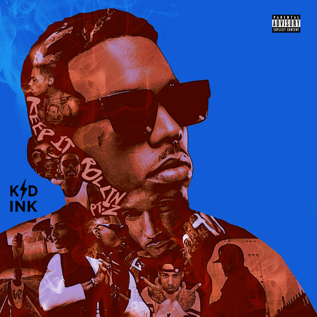 The album cover for Keep It Rollin Pt. 2 by Kid Ink