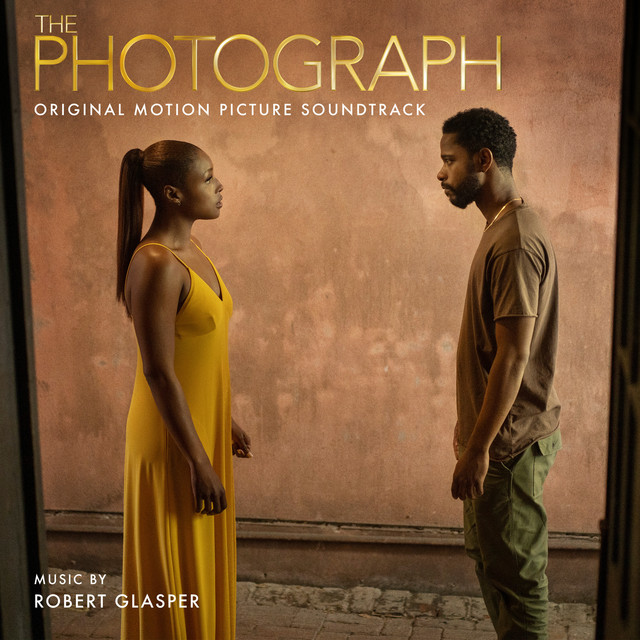 The album cover for The Photograph (Original Motion Picture Soundtrack) by Robert Glasper