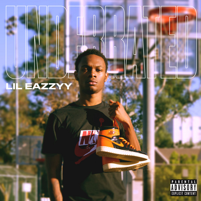 The album cover for Underrated by Lil Eazzyy