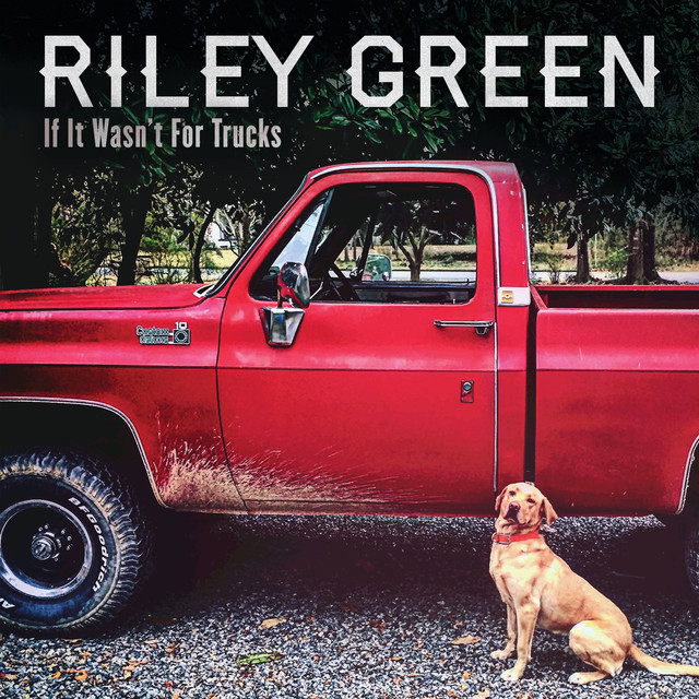 The album cover for If It Wasn't For Trucks by Riley Green