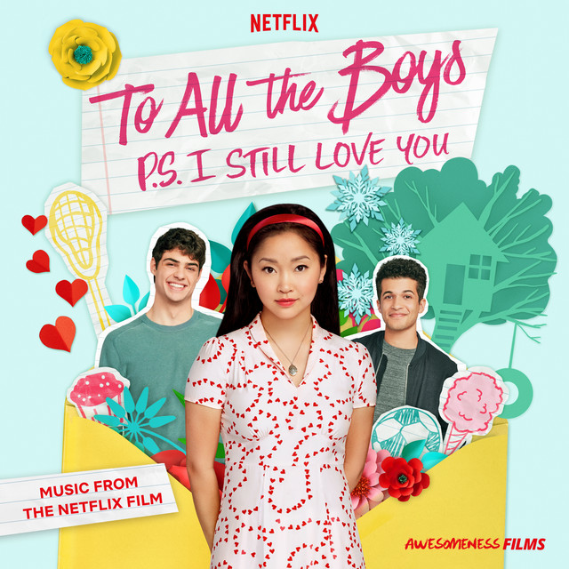 The album cover for To All The Boys: P.S. I Still Love You (Music From The Netflix Film) by Various Artists