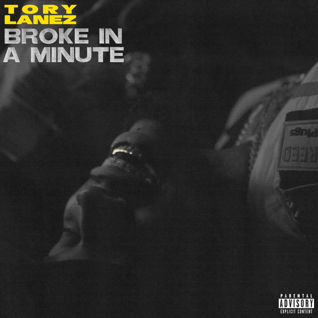 The album cover for Broke In A Minute by Tory Lanez