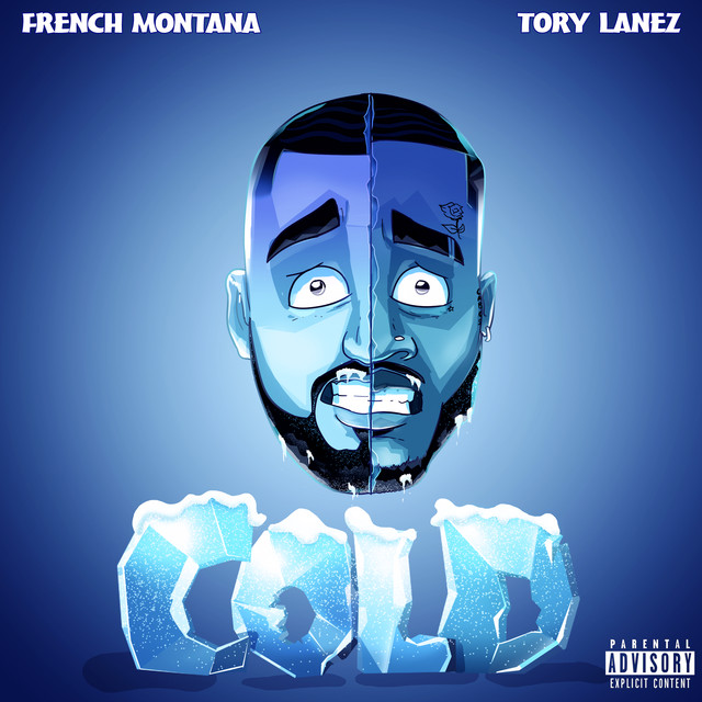 The album cover for Cold (feat. Tory Lanez) by French Montana & Tory Lanez