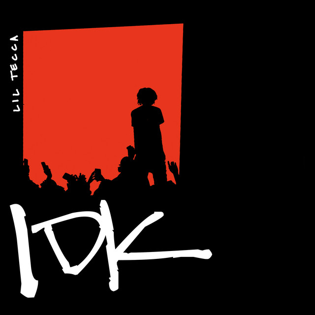 The album cover for IDK by Lil Tecca
