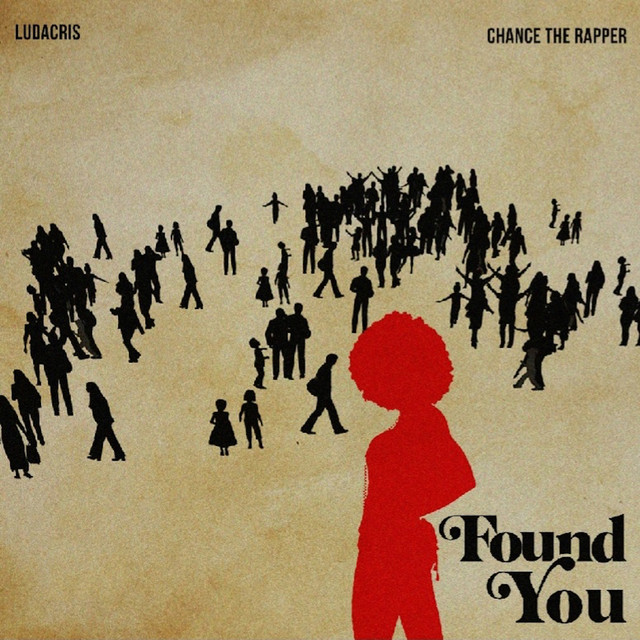 The album cover for Found You by Chance The Rapper & Ludacris