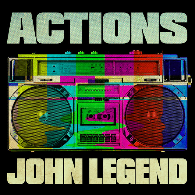The album cover for Actions by John Legend