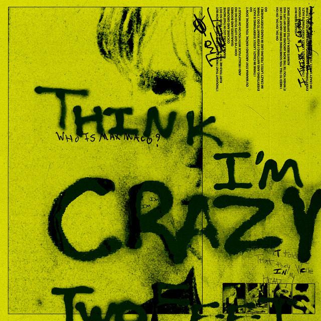 Think I'm Crazy