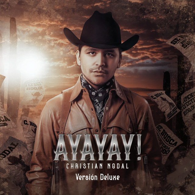 The album cover for AYAYAY! (Deluxe) by Christian Nodal