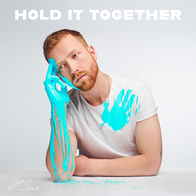 The album cover for Hold It Together by JP Saxe