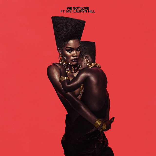 The album cover for We Got Love by Teyana Taylor