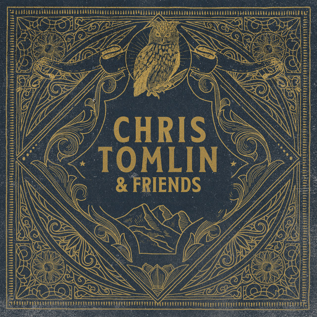 The album cover for Chris Tomlin & Friends by Chris Tomlin