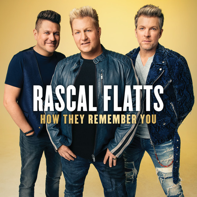 The album cover for How They Remember You by Rascal Flatts