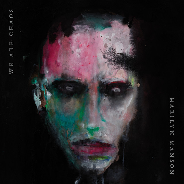 The album cover for WE ARE CHAOS by Marilyn Manson