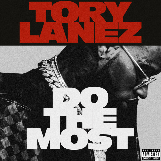 The album cover for Do The Most by Tory Lanez