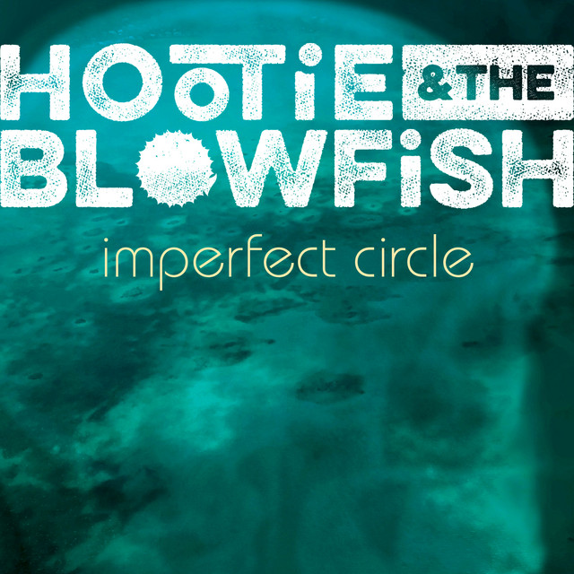 The album cover for Imperfect Circle by Hootie & The Blowfish