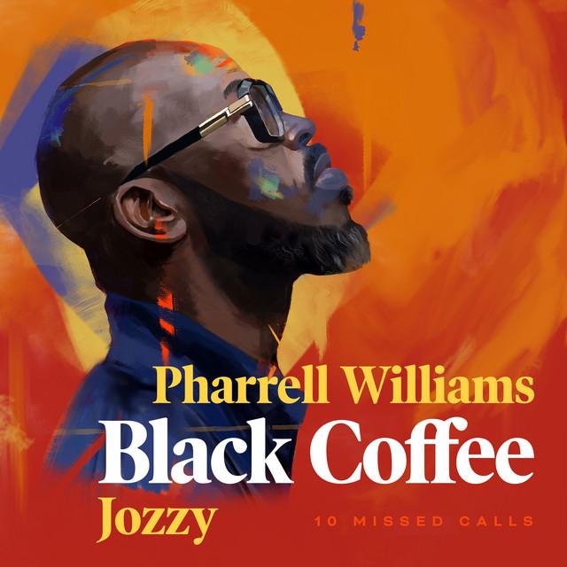 The album cover for 10 Missed Calls (feat. Pharrell Williams & Jozzy) by Jozzy, Pharrell Williams & Black Coffee
