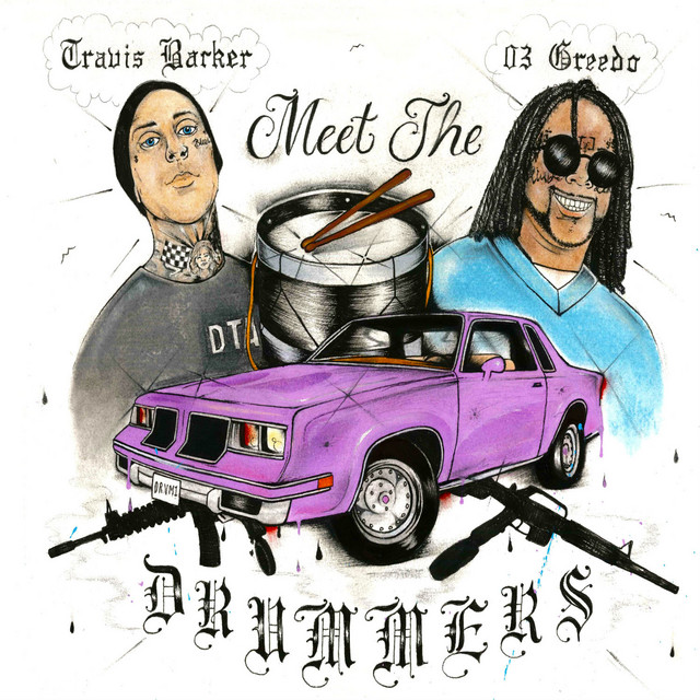 The album cover for Meet The Drummers by Travis Barker & 03 Greedo